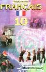 ГДЗ Французька мова 10 клас Ю.М. Клименко (2010) 6 рік навчання. Відповіді та розв'язання